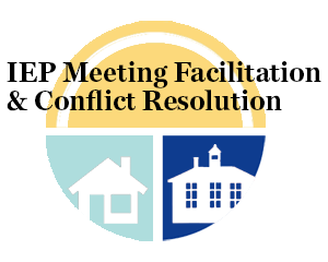 IEP Meeting Facilitation & Conflict Resolution