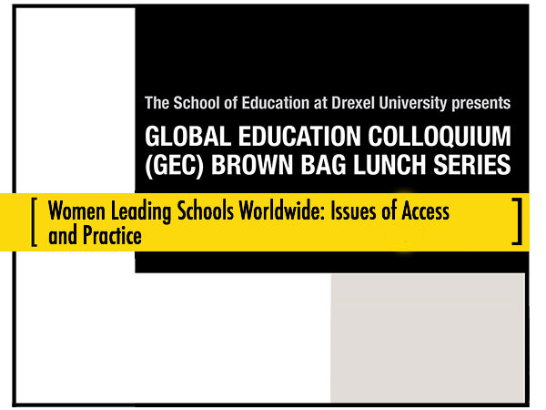 Women Leading Schools Worldwide: Issues of Access and Practice