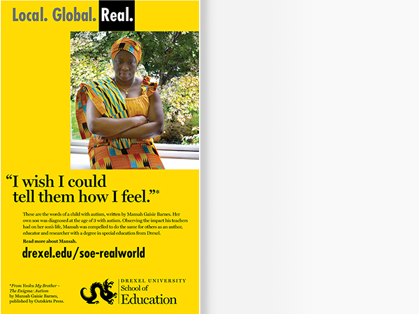 Local. Global. Real. I wish I could tell them how I feel. Drexel University.