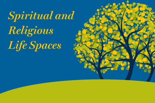 Spiritual and Religious Life Spaces