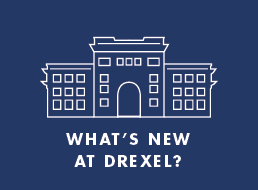 What's New at Drexel?