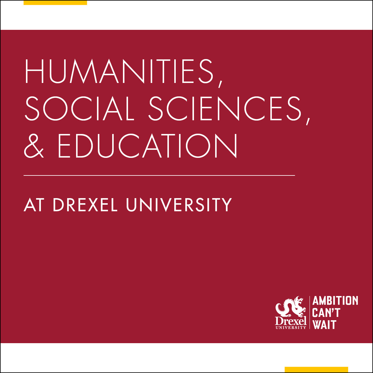 Humanities, Social Sciences, and Education at Drexel University