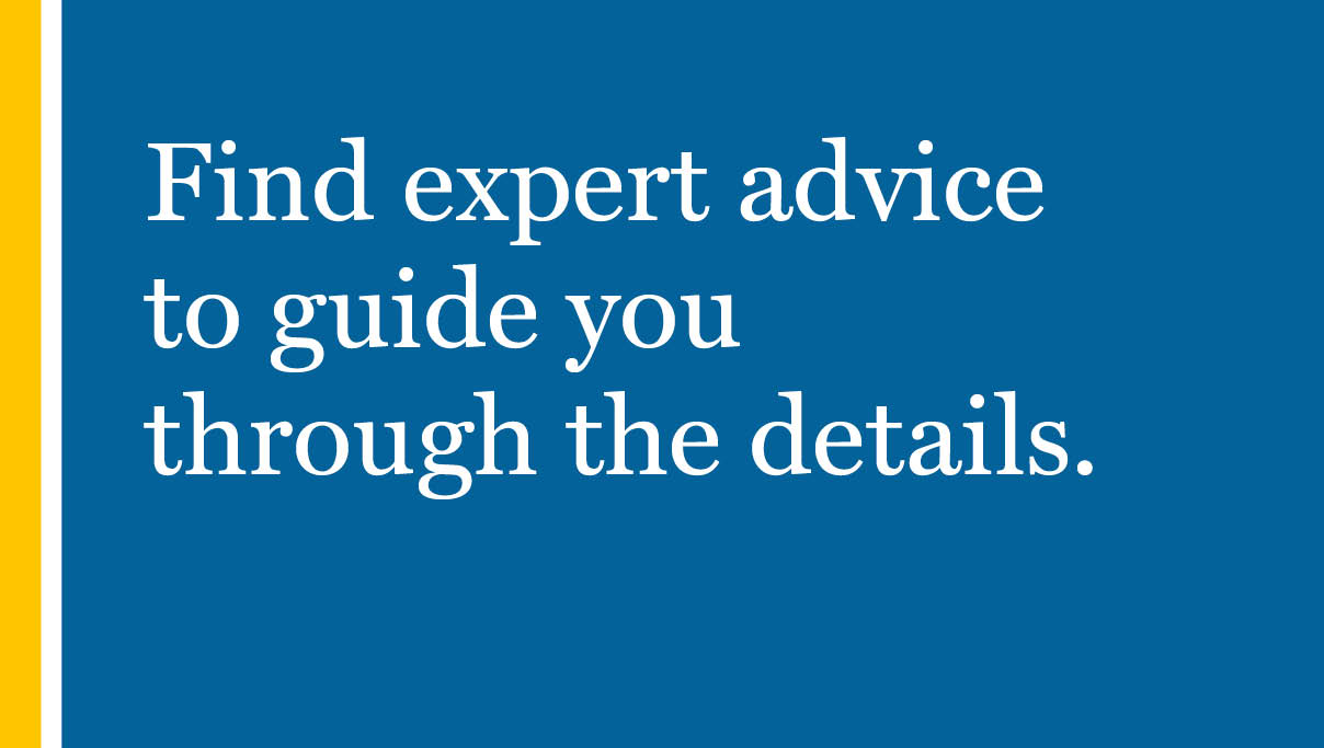 Find expert advice to guide you through the details.