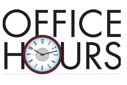 OUR office hours