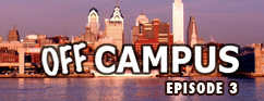 Off Campus, Episode Three