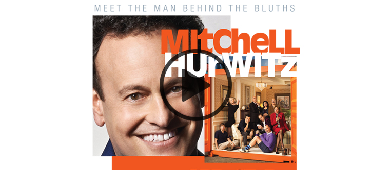 Mitchell Hurwitz: Meet the Man Behind the Bluths