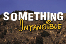 SomethingIntangible