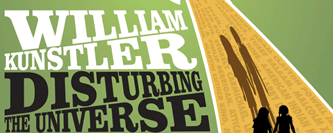 William Kunsler: Disturbing the Universe