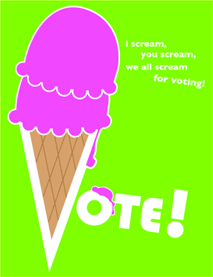 I scream, you scream, we all scream for voting!