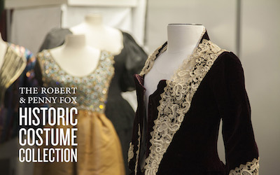 The Robert and Penny Fox Historic Costume Collection
