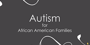 Autism for African-American Families