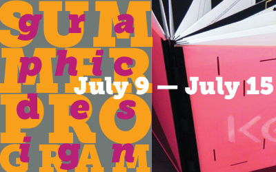 Graphic Design Summer Program July 9 to July 15