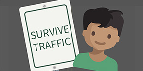 Survive Traffic